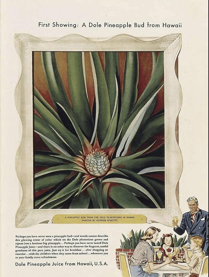 georgia-okeefe-sponsored-content-sponcon-dole-Hawaiian-Pineapple-Company-vogue-time-magazine-Saturday-Evening-Post-hawaii-art-artsy-1234kyle5678-2